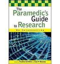 Paramedics Guide to Research : An Introduction, Paperback by Griffiths, Pauli...