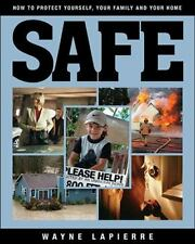 NEW - Safe: How to Protect Yourself, Your Family, and Your Home
