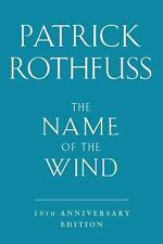The Name of the Wind: 10th Anniversary Deluxe Edition: By Rothfuss, Patrick