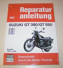 Reparaturanleitung Suzuki GT 380 / GT 550 - Baujahre 1972 bis 1979!