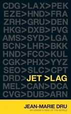 USED (VG) Jet Lag: An Adman's View of the World by Jean-Marie Dru