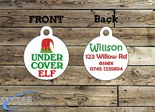 Christmas Dog Cat ID Tags - Under Cover Elf - Double Sided Personalised Charm