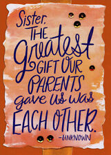 The Greatest Gift Each Other Quote 3D Sister Thanksgiving Card