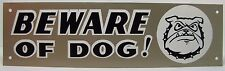 Vintage BEWARE OF DOG ! Sign growling teeth bulldog spike collar tin metal sign