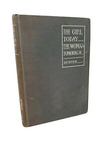 THe GIRL TODAY / WOMAN TOMORROW Book BEAUTY LADY WIFE ETIQUETTE DRESS MANNERS