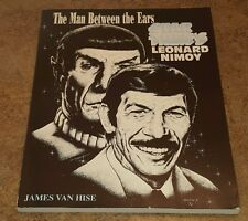 The Man Between The Ears: Star Trek's Leonard Nimoy Softcover 1992