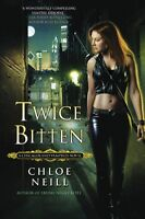 Twice Bitten (Chicagoland Vampires, Book 3) by Chloe Neill