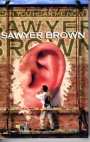 Sawyer Brown Can You Hear Me Now 2002 Cassette Tape Album Country Folk Rock Soft