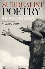 Surrealist Poetry : An Anthology: By Bohn, Willard