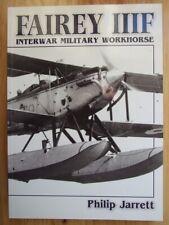 Fairey IIIF: Interwar Military Workhorse - Philip J. Jarrett