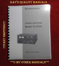 "Kenwood TL-922A Instruction Manual w11"" x 17"" Foldout Schematic & Heavier Covers"