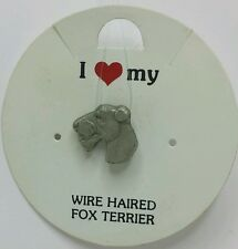 I Love My_ Wire Haired Fox Terrier _ Dog Pin _ Rawcliffe Pewter 1983
