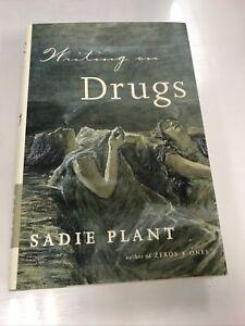 Writing on Drugs by Sadie Plant (2000, Hardcover)