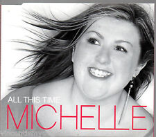 MICHELLE - ALL THIS TIME : X Factor winner (2 track CD single)