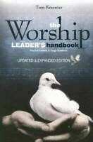 The Worship Leader's Handbook: Practical Answers to Tough Questions - GOOD