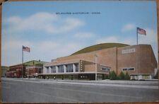 1940 Postcard: Arena/Auditorium-Milwaukee, Wisconsin WI
