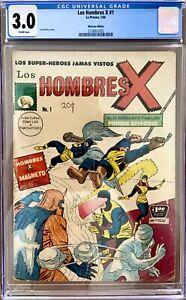 🔑  X-MEN 1 CGC 3.0 Los Hombres X Mexican Spanish Edition 🔑 KEY COMICS