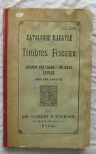 Catalogue Illustre Timbres Fiscaux Grande Bretagne Irlande Ecosse 1906-7