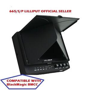 LILLIPUT 7'' 665/S/P SDI HDMI 1024X600 LP-E6 Battery + sunhood BlackMagic BMCC