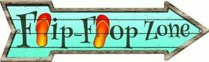 "FLIP FLOP ZONE METAL ARROW NOVELTY SIGN 17""x5"" PATIO POOL BAR GARAGE"