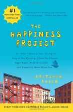 The Happiness Project: Or, Why I Spent a Year Trying to Sing in .9780061583261