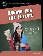 Saving for the Future (Real World Math: Personal Finance) by Minden, Cecilia