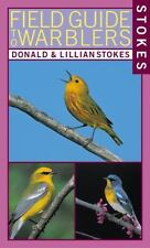 Stokes Field Guide to Warblers, Lillian Stokes, Donald Stokes, Acceptable Book