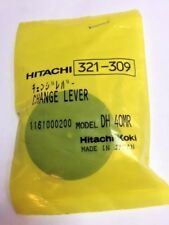 Genuine Hitachi 321-309 321309 321-867 321867 Change Lever for DH40FR DH40MRY