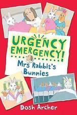 Mrs Rabbit's Babies (Urgency Emergency!) - New Book Archer, Dosh
