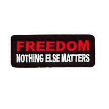 FREEDOM NOTHING ELSE MATTERS PATCH