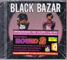 CD + DVD BLACK BAZAR ROUND 2 DE 2013 NEUF SCELLE FRENCH STICKER