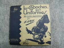 661 Leurs caboches, leurs uniformes, 20 types allemand par H. Gray