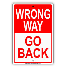 Wrong Way Go Back Street Road and Safety Caution Notice Aluminum Metal Sign