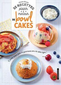 35 recettes plaisir & minceur de bowl cakes — Amandine Bernardi Larousse