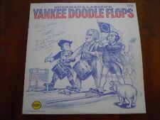 SHERMAN & LARSEN ~ YANKEE DOODLE FLOPS ~ SIGNED LP 1976 ~ EX/EX ~ PLP-1919