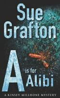 A Kinsey Millhone mystery: A is for alibi by Sue Grafton (Paperback) Great Value