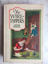 1906 1922 ED. THE WIRE TAPPERS CRIME POOL HALL NYC PASSION NOVEL ARTHUR STRINGER