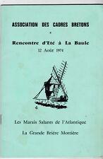 LES MARAIS SALANTS  --  LA GRANDE BRIERE MOTTIERE   1974  BRETAGNE