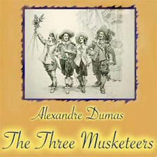 THE THREE MUSKETEERS, ALEXANDRE DUMAS CLASSIC LITERATURE AUDIOBOOK on 23 CDs