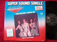 Arabesque - Take me don´t break me / Once in a blue moon     Maxi Vinyl  Sandra