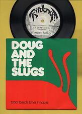 Doug And The Slugs Too Bad Move Ritdong Canadian 45 wPix Sleeve MINT- SCARCE SEE