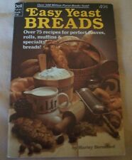 1979 DELL PURSE BOOK EASY YEAST BREADS OVER 75 RECIPES BY HARLEY BERESFORD