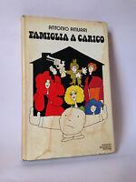 FAMIGLIA A CARICO - A.Amurri [Mondadori 1975]