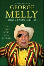 On The Road With George Melly: The final bows of a legend,Digby Fairweather