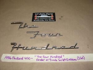 """OEM 56 Packard 400 """"THE FOUR HUNDRED"""" SCRIPT FENDER TRUNK EMBLEM BADGING"""