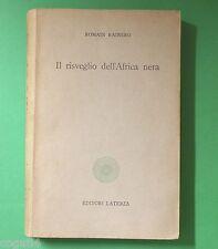 Romain Rainero – Il risveglio dell'Africa Nera – 1^Ed. Laterza 1960 - guerre