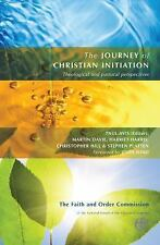 The Journey of Christian Initiation : Theological and Pastoral Perspectives...