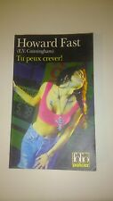 Howard Fast - Tu peux crever ! - Folio Policier