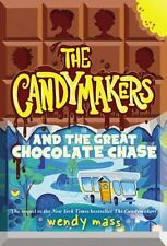 The Candymakers and the Great Chocolate Chase by Wendy Mass (2016, Hardcover)