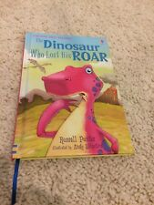 The Dinosaur Who Lost His Roar: Level 3 by Russell Punter (Hardback, 2007)